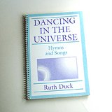 Dancing in the Universe, Hymn Songbook, R Duck in Westmont, Illinois