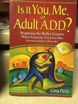 "Adult A.D.D. ""Is it You, Me or Adult A.D.D. ?"" in Fort Leonard Wood, Missouri"