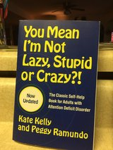 "Adult A.D.D. ""You Mean I'm Not Lazy, Stupid or Crazy"" in Fort Leonard Wood, Missouri"
