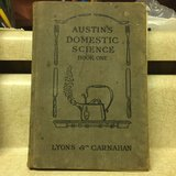 "( Circa 1914 ) --  ""Austin's Domestic Science- Book One""  - Cookbook - in Fort Leonard Wood, Missouri"