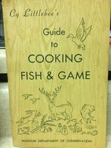 "cookbook - ""Guide to Cooking Fish & Game"" in Fort Leonard Wood, Missouri"