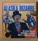Mr Whitekey's ALASKA BIZARRE in Alamogordo, New Mexico