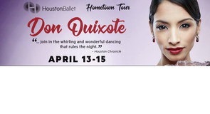 (2/4) Don Quixote Houston Ballet Lower Level Seats - Sat, April 14 - Call Now! in Pasadena, Texas