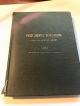 1914 FIELD SERVICE REGULATIONS US ARMY in Fort Polk, Louisiana