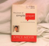 The Power of Simple Prayer : How to Talk with God about Everything by Joyce Meye in Kingwood, Texas