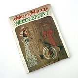 MARY MARTIN'S NEEDLEPOINT, 1969 HC DJ Peter Pan in Wheaton, Illinois