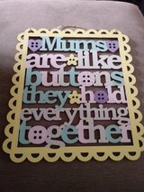 mums are like buttons sign in Lakenheath, UK