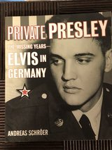 Private Presley The Missing Years ELVIS in GERMANY in Elizabethtown, Kentucky