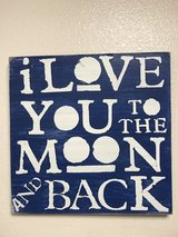 I love you to the moon and back sign in Vista, California