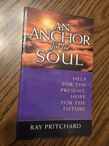 An Anchor for the Soul by Ray Pritchard in Lockport, Illinois