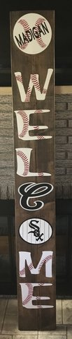 6' Welcome Patio Sign Chicago White Sox in Naperville, Illinois