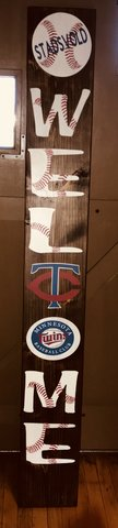 Minnesota Twins Welcome Patio Sign in Naperville, Illinois