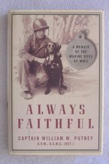 """ALWAYS FAITHFUL"" By Captain William W. Putney in 29 Palms, California"