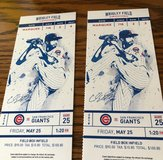 Chicago Cub Tickets (2); May 25th; Good seats!!! in Aurora, Illinois