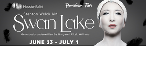 "(2/4) ""SWAN LAKE"" Houston Ballet 4th Row/Lower Level Seats - Thurs, June 28 - Call Now! in Baytown, Texas"