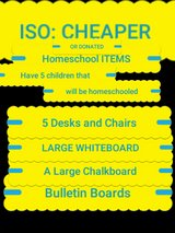 NEEDING CHEAP OR DONATED HOMESCHOOL ITEMS in Fort Leonard Wood, Missouri