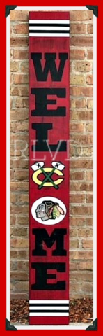 CHICAGO BLACKHAWKS HAND PAINTED WELCOME SIGN in Naperville, Illinois