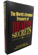 The World's Greatest Treasury of Health Secrets 501 Page Hard Cover Book in Shorewood, Illinois