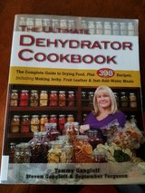Wanted: The Ultimate Dehydrator Cookbook The Complete Guide to Drying Food by Tammy Gangloff, in Glendale Heights, Illinois