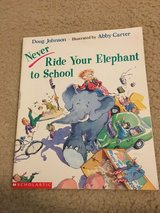 Never Ride Yout Elephant to School Book in Camp Lejeune, North Carolina