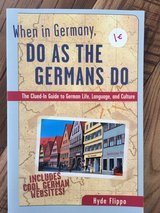 When in Germany Do as the Germans Do in Wiesbaden, GE