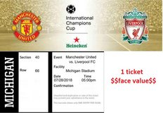 Liverpool - Manchester United Ticket- July 28, Ann Arbor, MI in Naperville, Illinois
