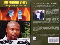 """The Untold Story (To Purgatory to Freedom"""" in Warner Robins, Georgia"""