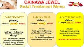 OKINAWA JEWEL FACIAL TREATMENT in Okinawa, Japan