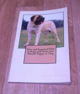 New and Improved How to Raise and Train Your Mastiff Puppy or Dog in Miramar, California