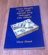 Vince Stead's 110 Jobs Almost Any Teenager Can Start! in Miramar, California
