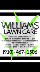 Williams Lawn Care- Starting at $40/yard! in Wilmington, North Carolina