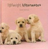 Lightweight Littermates Hard Cover Book Dog Puppy Lovers Illustrated in Joliet, Illinois