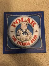 Polar-The Titanic Bear book in Camp Lejeune, North Carolina