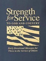 Strength for Service to God & Country Daily Devotional Messages Military Religious Bible Scripture in Kingwood, Texas