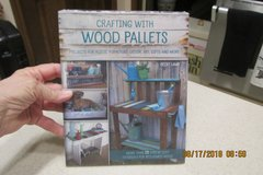 """CRAFTING WITH WOOD PALLETS"" - BRAND NEW BOOK - SEALED in Kingwood, Texas"