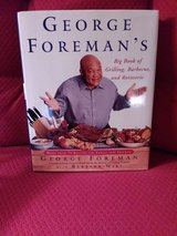 GEORGE FOREMAN'S GRILLING COOKBOOK in Houston, Texas