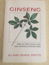 "Ginseng ""How to Find, Grow and...... in Fort Leonard Wood, Missouri"