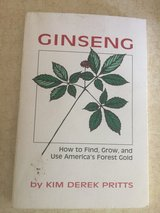 "Ginseng ""How to Find, Grow and .. in Fort Leonard Wood, Missouri"