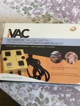 IVAC Automated  Vacuum Switch in Vacaville, California