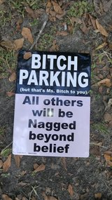 Personal Novelty Parking Sign in Beaufort, South Carolina