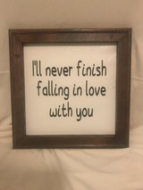 Wall decor - I'll never finish falling in love with you in Yucca Valley, California