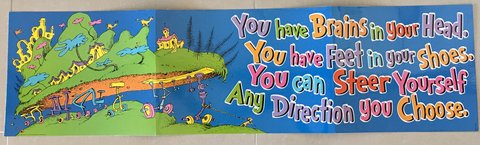 Dr. Seuss Banner (Brains in your head) in Okinawa, Japan