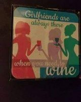 "$3.00 Set Of 4 Coasters - Girl Friends Are Always There When You Need To Wine NWT 4 1/8"" x 4 1/8... in Leesville, Louisiana"