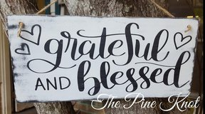 GRATEFUL AND BLESSED SIGN in Fort Polk, Louisiana