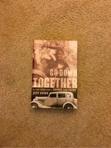 go down together the true story of Bonnie and Clyde in Spring, Texas