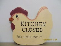 """KITCHEN CLOSED THIS CHICK'S HAD IT"" Vintage Chicken Wall Plaque in Chicago, Illinois"