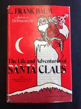 The Life and Adventures of Santa Claus by L. frank Baum in Camp Lejeune, North Carolina