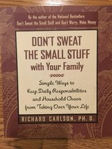 Don't Sweat the Small Stuff w/Your Family in Westmont, Illinois