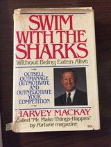 Swim with the Sharks Without Being Eaten Alive by Harvey Mackay in Naperville, Illinois