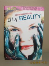 D.I.Y. Beauty (Alloy Books) Paperback – 2000 ISBN in Glendale Heights, Illinois